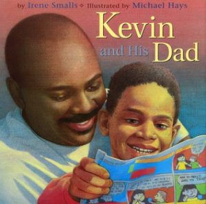 KEVIN AND HIS DAD BY IRENE SMALLS book cover