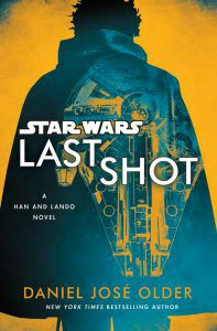 Last Shot by Daniel Jose Older Lando Cover