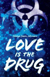 love is the drug book cover