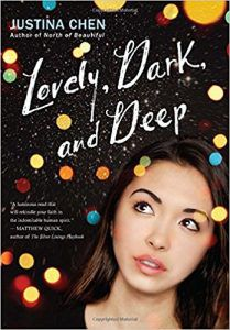 lovely dark and deep by justina chen book cover upcoming ya books