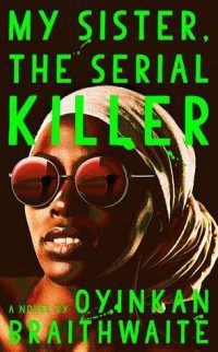 Cover of MY SISTER THE SERIAL KILLER
