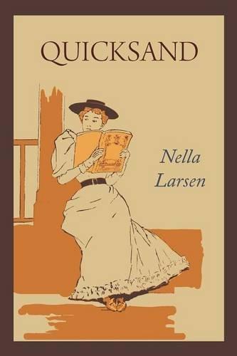 Nella Larsen Quicksand Novel
