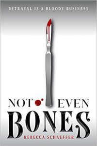 not even bones by rebecca schaeffer book cover