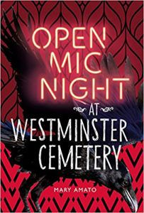 OPEN MIC NIGHT AT WESTMINSTER CEMETERY BY MARY AMATO book cover