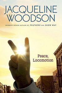 peace locomotion by jacqueline woodson book cover