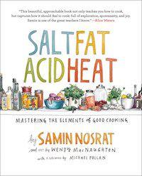 Salt, Fat, Acid, Heat by Samin Nosrat