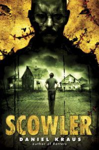 scowler by daniel kraus book cover
