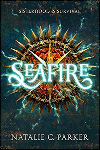 seafire by natalie c parker book cover