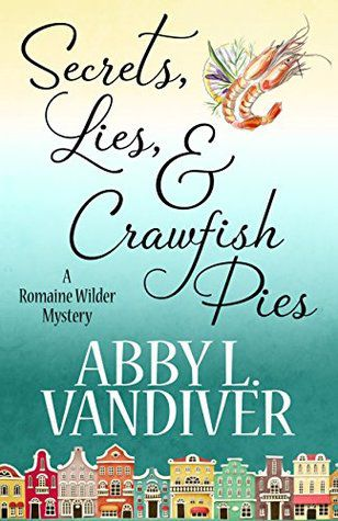 Secrets Lies & Crawfish Pies cover image