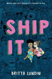 ship-it-cover from 2018 Bisexual YA Books BookRiot.com