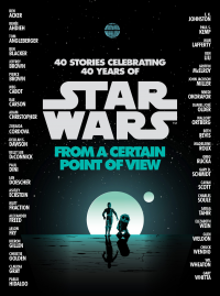 Star Wars From A Certain Point of View book cover