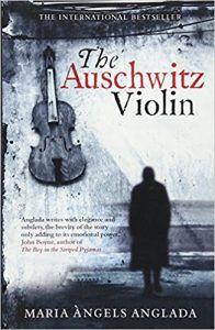 The Violin Of Auschwitz Maria Angels Anglada