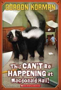 Cover of This Can't Be Happening at Macdonald Hall in 50 Must-Read Canadian Children's and YA Books | BookRiot.com