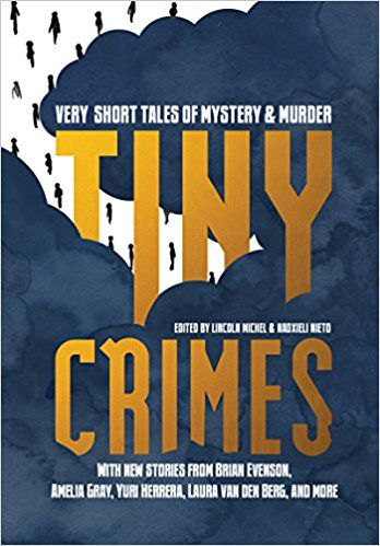 tiny crimes by lincoln michel