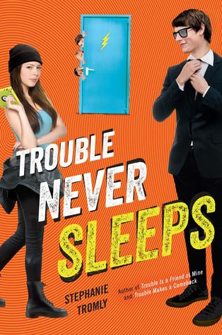 trouble never sleeps by stephanie tromly cover