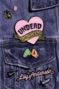 undead girl gang by lily anderson book cover