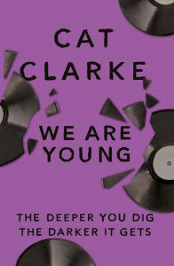 We Are Young by Cat Clarke cover from 2018 Bisexual YA Books BookRiot.com