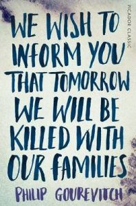 Cover of We Wish to Inform You That Tomorrow We Will Be Killed with Our Families