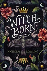 Witch Born by Nicholas Bowling book cover