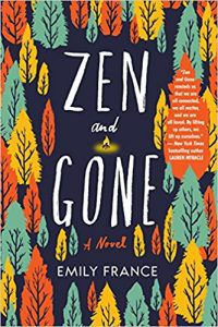 zen and gone by emily france book cover upcoming ya books
