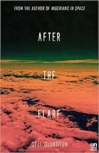 After the Flare by Deji Olukotun