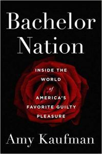 bachelor nation by amy kaufman