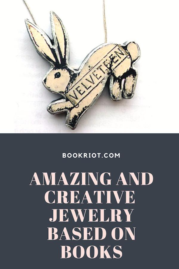 creative and awesome jewelry based on books | #jewelry | #books | #literaryjewelry