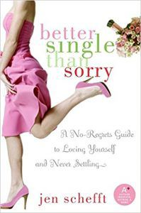 better single than sorry by Jenn schefft
