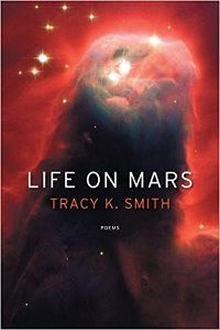cover of Life on Mars by Tracy K. Smith