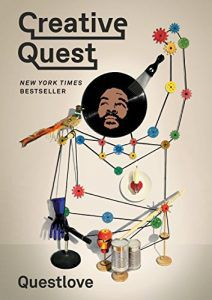 Creative Quest by Questlove in Books About Finding Yourself | BookRiot.com