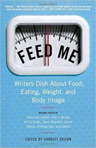 Feed Me, Edited By Harriet Brown cover