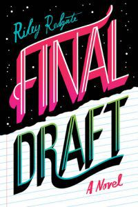 Final Draft by Riley Redgate cover from 2018 Bisexual YA Books BookRiot.com