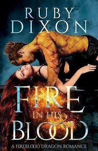 Fire In His Blood by Ruby Dixon cover