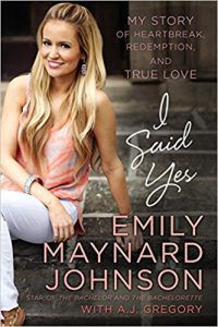 I Said yes By emily maynard Johnson