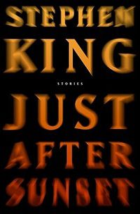 just after sunset by stephen king cover