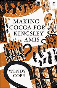 Making Cocoa For Kingsley Amis By Wendy Cope cover