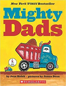 MIGHTY DADS BY JOAN HOLUB book cover