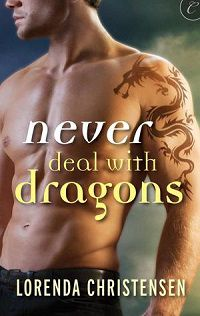 Never Deal With Dragons by Lorenda Christensen cover