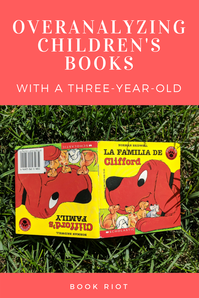 overanalyzing children's books with a three-year-old - cover of clifford's family and la familia de clifford
