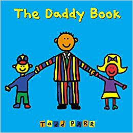 THE DADDY BOOK BY TODD PARR book cover