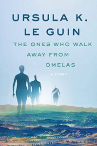 the ones who walk away from omelas by ursual k le guin cover