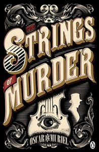 The Strings of Murder by Oscar de Muriel, Holmes and Watson │ Book Riot