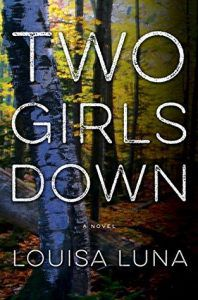 Two Girls Down by Louisa Luna cover