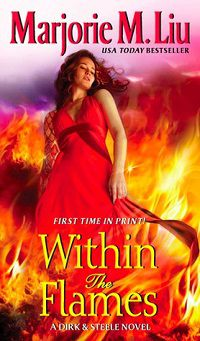 Within the Flames by Marjorie M. Liu cover