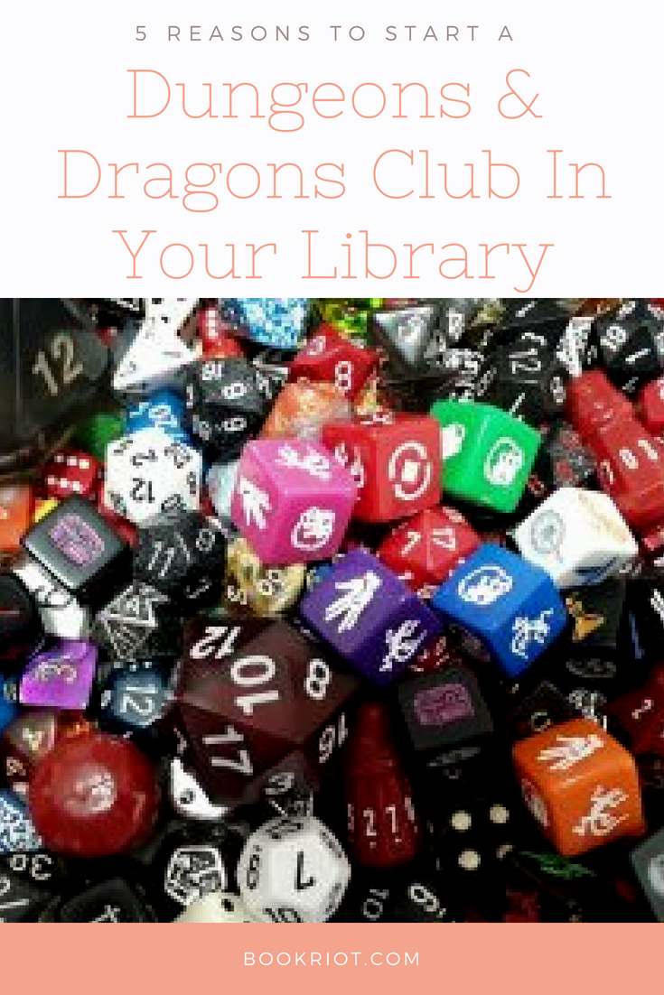 5 Reasons To Start a DND Club At Your Library