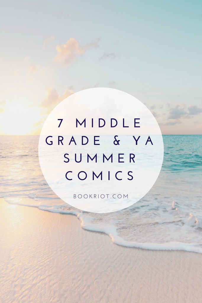 summery middle grade and young adult comics
