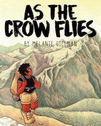 AS THE CROW FLIES BY MELANIE GILLMAN cover