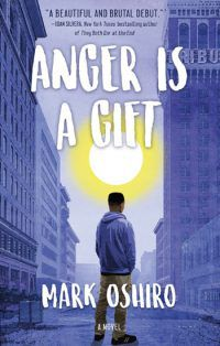 Cover for Anger Is A Gift by Mark Oshiro