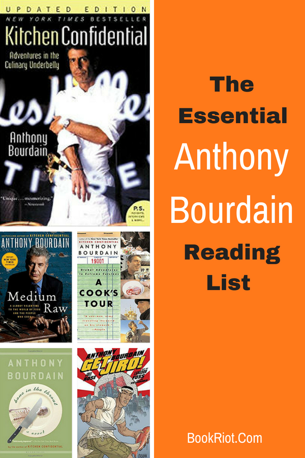 The Essential Anthony Bourdain Reading List
