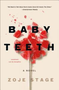 Baby Teeth by Zoje Stage book cover